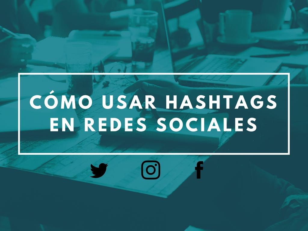 como usar hashtags en redes sociales