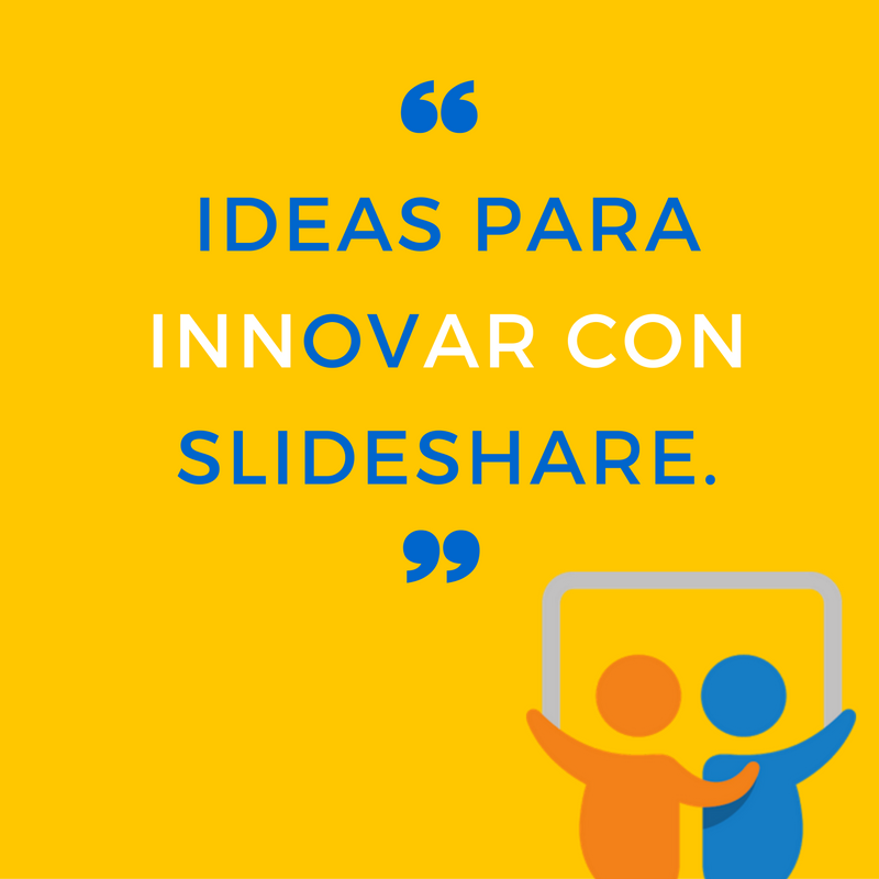 slideshare ideas