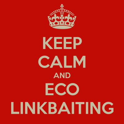 keep-calm-and-eco-linkbaiting-1