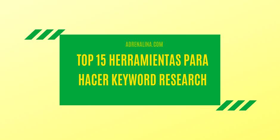TOP 16 Herramientas para hacer Keyword Research [2021]
