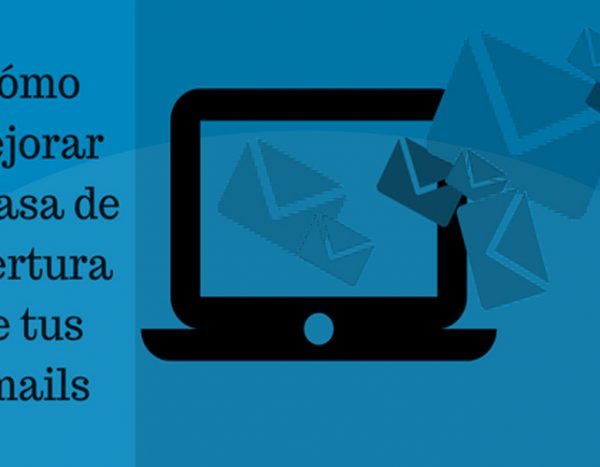 como mejorar la tasa de apertura de email marketing
