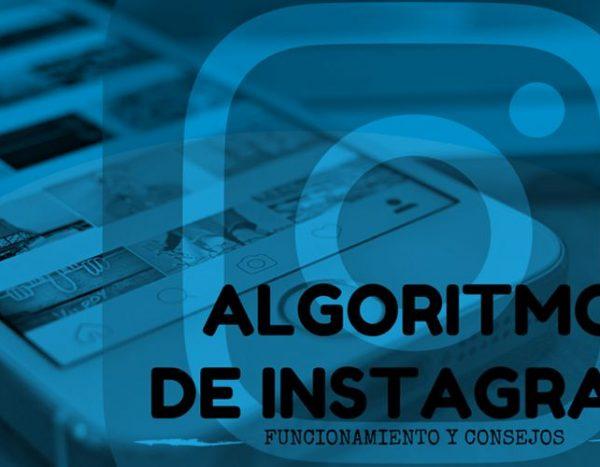 como funciona el algoritmo de instagram consejos