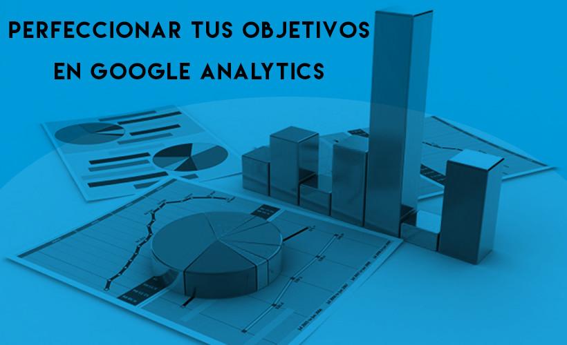 como perfeccionar objetivos en analytics