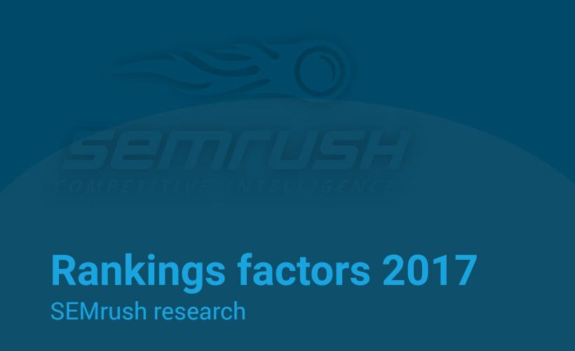 Factores de ranking en el 2017: un estudio de SEMrush
