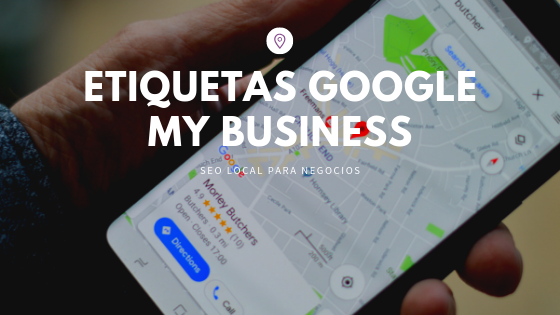Etiquetas Google My Business