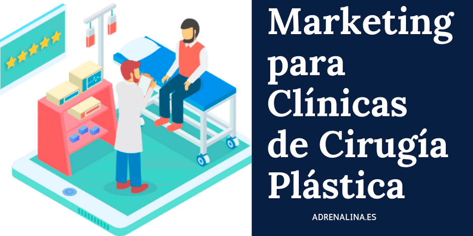MARKETING para clinicas de cirugia plastica